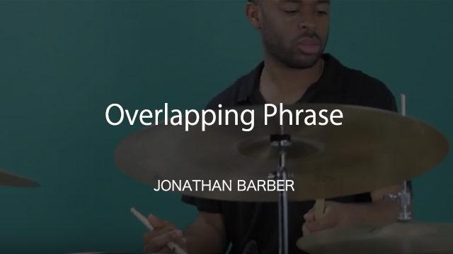 Jonathan Barber レッスン動画 Overlapping Phrase