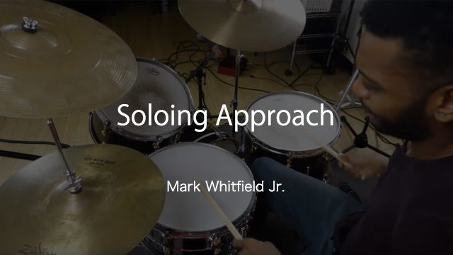 Mark Whitfield Jr. ドラムレッスン動画 Soloing Approach