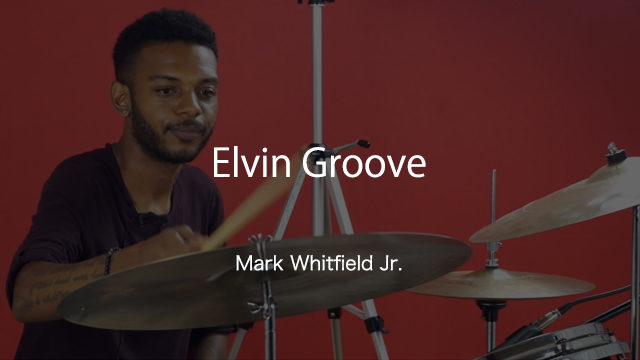 Mark Whitfield Jr. ドラムレッスン動画 Elvin Groove